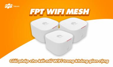 WiFi Mesh: Giải pháp cho kết nối WiFi trong không gian rộng